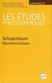 Revue Les Etudes Philosophiques N.2012/3 ; Schopenhauer, Nouvelles Lectures - Couverture - Format classique