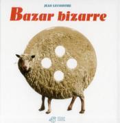 Bazar bizarre - Couverture - Format classique