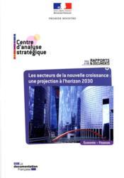 Les secteurs de la nouvelle croissance : une projection à l'horizon 2030 - Couverture - Format classique