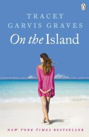 Vente livre :  On the island  - Tracey Garvis-Graves