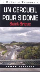 Un cercueil pour Sidonie ; Saint-Brieuc - Couverture - Format classique