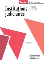 Institutions judiciaires (15e édition) - Couverture - Format classique