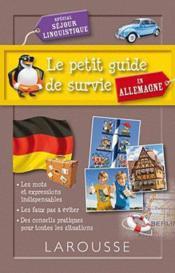 Le petit guide de survie en Allemagne ; spécial séjour linguistique - Couverture - Format classique