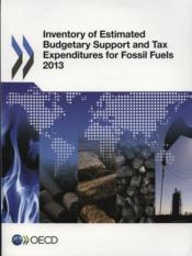 Vente livre :  Inventory of estimated budgetary support and tax expenditures for fossil fuels  - Ocde