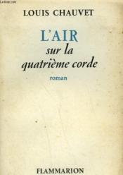 L'Air Sur La Quatrieme Corde. - Couverture - Format classique