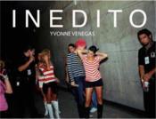 Yvonne Venegas Inedito /Anglais - Couverture - Format classique