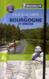 Bourgogne a velo  - Collectif Michelin
