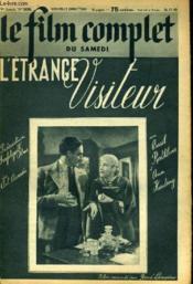 Le Film Complet Du Samedi N° 2438 - 19e Annee - L'Etrange Visiteur - Couverture - Format classique