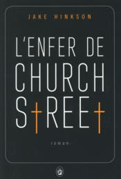 Vente  L'enfer de Church Street  - Jake Hinkson