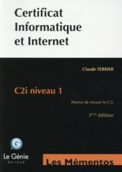 Vente  Certificat informatique et internet (3e édition)  - Claude Terrier