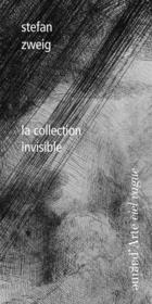 La collection invisible  - Stefan Zweig