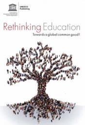 Vente livre :  Rethinking education in a changing world ; towards a global common good ?  - Unesco