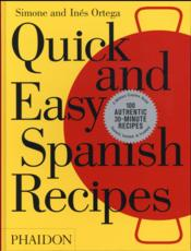 Vente livre :  Quick and easy spanish recipes  - Simone Ortega - Ines Ortega