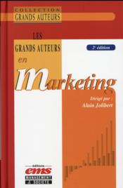 Vente livre :  Les grands auteurs en marketing (2e édition)  - Alain Jolibert