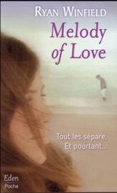 Vente livre :  Melody of love  - Ryan Winfield