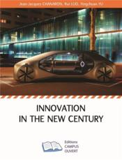 Vente  Innovation in the new century  - Chanaron / Luo / Yu - Jean-Jacques Chanaron - Luo, Rui, Yu, Yingchuan