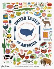 Vente livre :  United tastes of America ; an atlas of food facts & recipes from every state !  - Dl Acken - Jenny Bowers - Gabrielle Langholtz