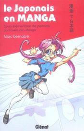 Le japonais en manga ; cours élémentaire de japonais au travers des manga - Intérieur - Format classique