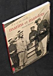 Il y a un siècle marins et matelots - Couverture - Format classique