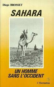 Sahara Un Homme Sans L'Occident - Intérieur - Format classique