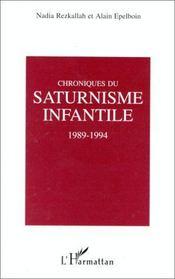 Chroniques du saturnisme infantile, 1989-1994 - Intérieur - Format classique
