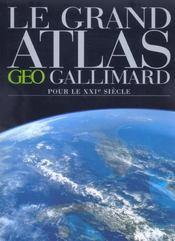 Le grand atlas geo-gallimard pour le 21e siecle - Intérieur - Format classique