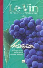 Le vin : de l'analyse a l'elaboration (4e ed.) - Intérieur - Format classique