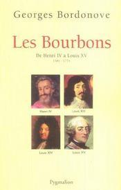 Les Bourbons ; De Henri Iv A Louis Xv ; 1589-1774 - Intérieur - Format classique