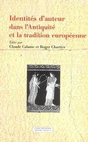 Identites D'Auteur Dans L'Antiquite Et La Tradition Europeenne - Intérieur - Format classique