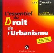 Essentiel Du Droit De L'Urbanisme - Intérieur - Format classique