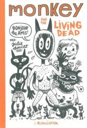 Monkey And The Living Dead - Couverture - Format classique