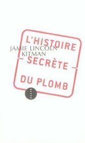 L'Histoire Secrete Du Plomb - Intérieur - Format classique