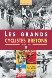 Les grands cyclistes bretons - Couverture - Format classique