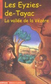 Eyzies De Tayac. La Vallee De La Vezere (Les) - Intérieur - Format classique