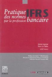 Pratique Des Normes Ifrs Par La Profession Bancaire - Intérieur - Format classique
