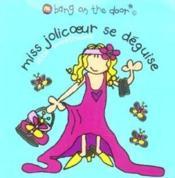 Miss Jolicoeur Se Deguise - Couverture - Format classique