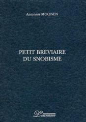 Petit bréviaire du snobisme - Couverture - Format classique