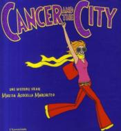 Cancer and the city - Couverture - Format classique