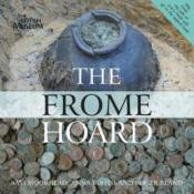 Vente livre :  The Frome hoard  - Sam Moorhead - Anna Booth - Roger Bland