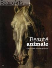 Vente livre :  Beauté animale ; Grand Palais, galeries nationales  - Collectif