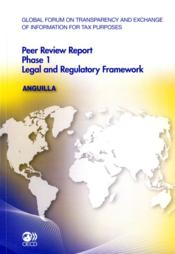 Vente livre :  Global forum of transparency and exchange of information for tax purposes ; peer review report, phase 1 ; legal and regulatory f  - Collectif