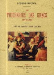Les tricheries des grecs dévoilées - Couverture - Format classique