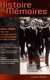 HISTOIRE & MEMOIRES N.3 ; Adrien Tixier 1893-1946 - Couverture - Format classique