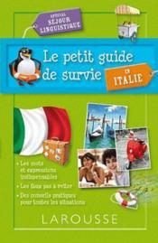 Le petit guide de survie en Italie ; spécial séjour linguistique - Couverture - Format classique