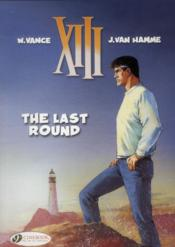 Vente livre :  XIII T.18 ; the last round  - Jean Van Hamme - William Vance