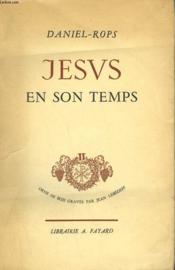 Jesus En Son Temps. Tome 2. - Couverture - Format classique