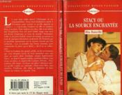 Stacy Ou La Source Enchantee - Tumbleweed And Gibraltar - Couverture - Format classique