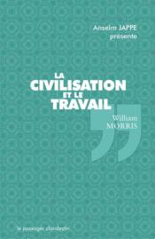 Vente  La civilisation et le travail  - William Morris