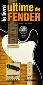 Le livre ultime de Fender  - Paul Day