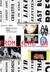 From Here On Post Photography In The Age Of Internet /Anglais - Couverture - Format classique
